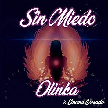 Sin Miedo (feat. Cinema Dorado)