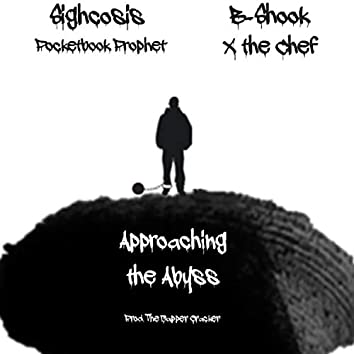 Approaching the Abyss (feat. B Shook, Pocketbook Prophet & X the Chef)