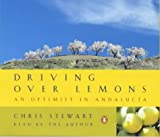 Driving Over Lemons - An Optimist in Andalucia