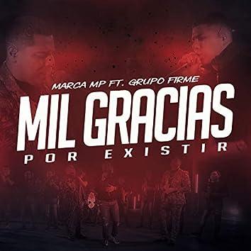 Mil Gracias Por Existir (feat. Grupo Firme)