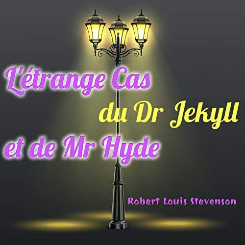 Couverture de L'étrange Cas du Dr Jekyll et de Mr Hyde