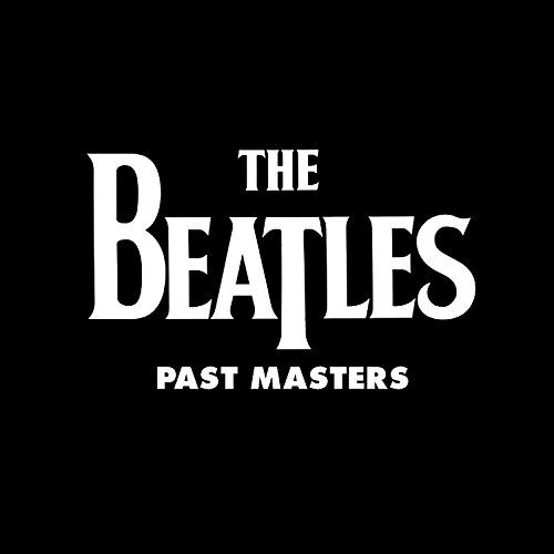 Past Masters (Vols. 1 & 2)