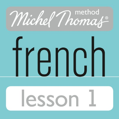 Michel Thomas Beginner French Lesson 1 audiobook cover art