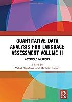 Quantitative Data Analysis for Language Assessment Volume II: Advanced Methods
