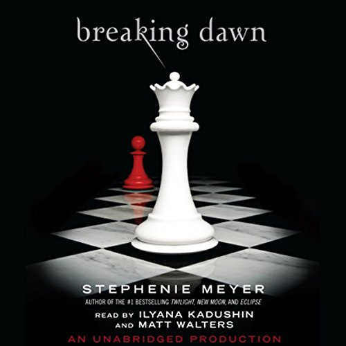 Breaking Dawn     The Twilight Saga, Book 4              By:                                                                                                                                 Stephenie Meyer                               Narrated by:                                                                                                                                 Ilyana Kadushin,                                                                                        Matt Walters                      Length: 20 hrs and 28 mins     10,994 ratings     Overall 4.6