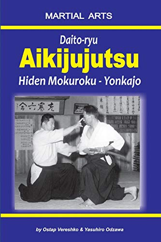 Daito-ryu Aikijujutsu: Hiden Mokuroku – Yonkajo