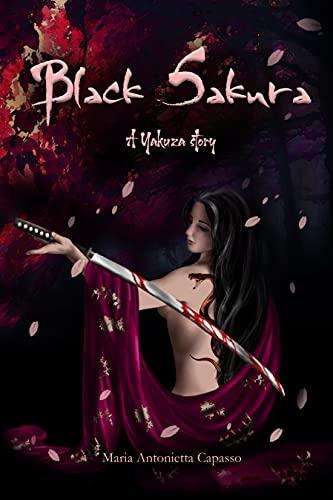 Black Sakura: a Yakuza story