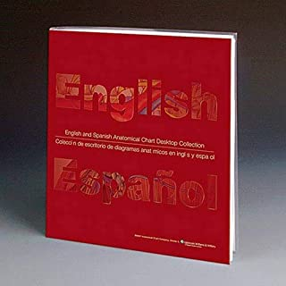 English/Spanish Anatomical Chart Desktop Collection: 34 Comprehensive Anatomy and Disease Topics Presented in Both English and Spanish