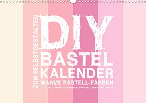 DIY Bastel-Kalender -Warme Pastell Farben- Zum Selbstgestalten (Wandkalender 2021 DIN A3 quer)