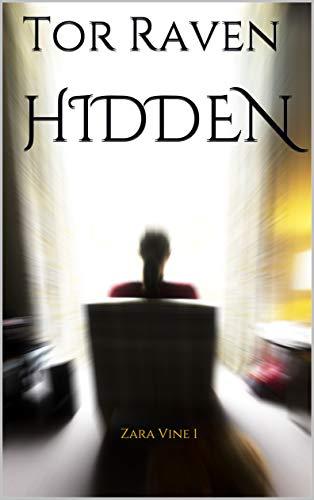Hidden: Zara Vine 1 by [Tor Raven]