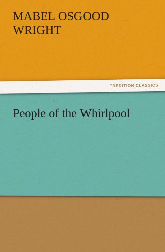 People of the Whirlpool (TREDITION CLASSICS)