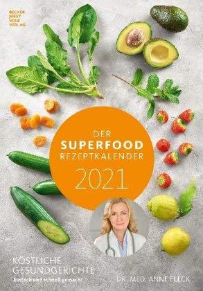 Der Superfood Rezeptkalender - Kalender 2021 - Alpha Edition-Verlag - Fotokalender mit Bildern, gesunden Rezepten und Platz zum Eintragen - 24 cm x 33,8 cm - Küchenkalender