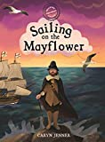 Imagine You Were There... Sailing on the Mayflower