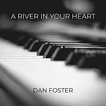 A River in Your Heart