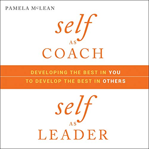 Self as Coach, Self as Leader audiobook cover art