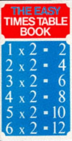 The Easy Times Table Book - the times table book that makes learning your times tables so easy. (Know How)