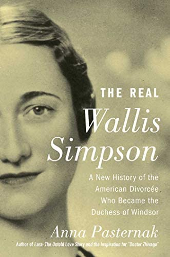 The Real Wallis Simpson A New History of the American Divorc e Who Became the Duchess of Windsor product image
