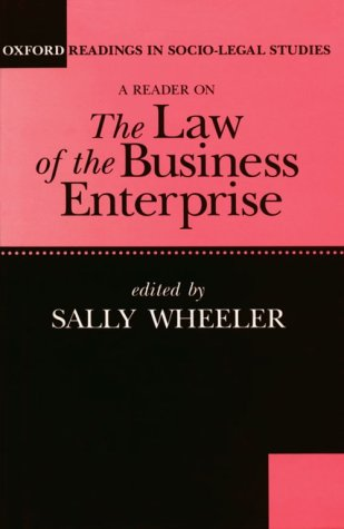 Law of the Business Enterprise: Selected Essays (Oxford Readings in Socio-legal Studies)