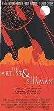 The Artist & The Shaman [VHS]