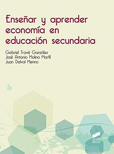 Enseñar y aprender economía en educación secundaria: 79