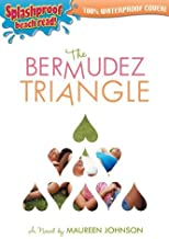 The Bermudez Triangle by Johnson, Maureen [Razorbil,2007] (Paperback)