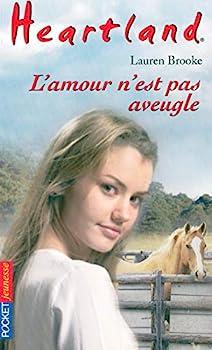 L'amour n'est pas aveugle - Book #24 of the Heartland