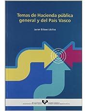 Temas de Hacienda pública general y del País Vasco (Manuales Universitarios - Unibertsitateko Eskuliburuak)