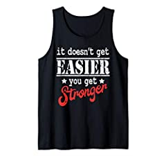 While working out everyday can you feel yourslef get stronger as time goes on? Keep working hard in the gym with this it doesn't get easier you get stronger shirt. To be the best you must wear the best. Choose this it doesn't get easier you get stron...