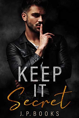 Keep It Secret: Alpha Male Romance Box Set (English Edition)