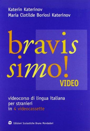 Bravissimo! 4 Videocassette: Video course