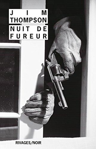 Nuit de fureur (Rivages/Noir)