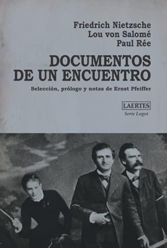 Documentos de un encuentro: Selección, prólogo y notas de Ernst Pfeiffer (Logoi, Band 17)