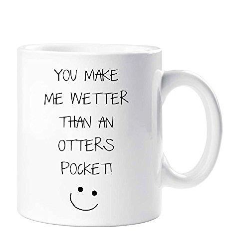 You Make Me Wetter Than An Otters kubek kieszonkowy chłopak mąż dziewczyna żona walentynki urodziny prezent świąteczny