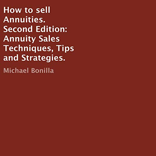 How to Sell Annuities. Second Edition cover art