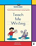 Teach Me Writing: Learn handwriting, a companion to The Reading Lesson book