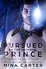 Pursued by the Imperial Prince (Imperial Princes of Lathar Book 1)