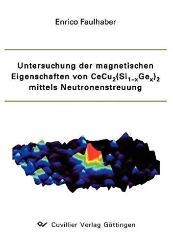 Untersuchung der magnetischen Eigenschaften von CeCu2(Si1-xGex)2 mittels Neutronenstreuung