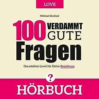 100 Verdammt gute Fragen - LOVE Titelbild