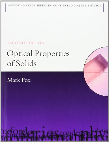 Optical Properties of Solids (Oxford Master Series in...