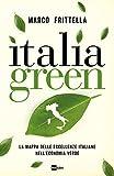 Italia green. La mappa delle eccellenze italiane nell'economia verde