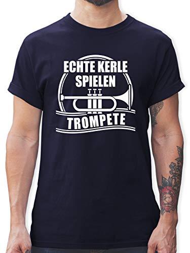 Instrumente - Echte Kerle Spielen Trompete - M - Navy Blau - Geschenke für Trompeter - L190 - Tshirt Herren und Männer T-Shirts