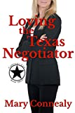 Loving the Texas Negotiator: A Texas Lawman Romantic Suspense (Garrison's Law) (Volume 3)
