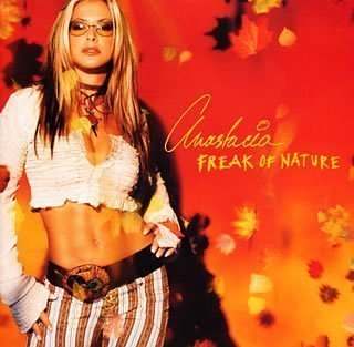 Freak of Nature by Anastacia