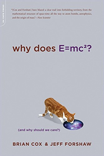 Image of Why Does E=mc2? (And Why Should We Care?)