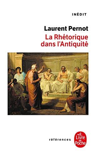La rhétorique dans l'Antiquité