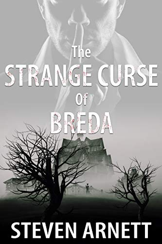 Book: The Strange Curse of Breda by Steven Arnett