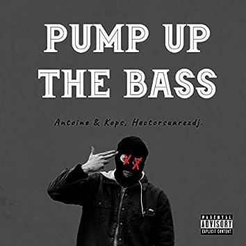 Pump Up The Bass (feat. Antoine & Kops)