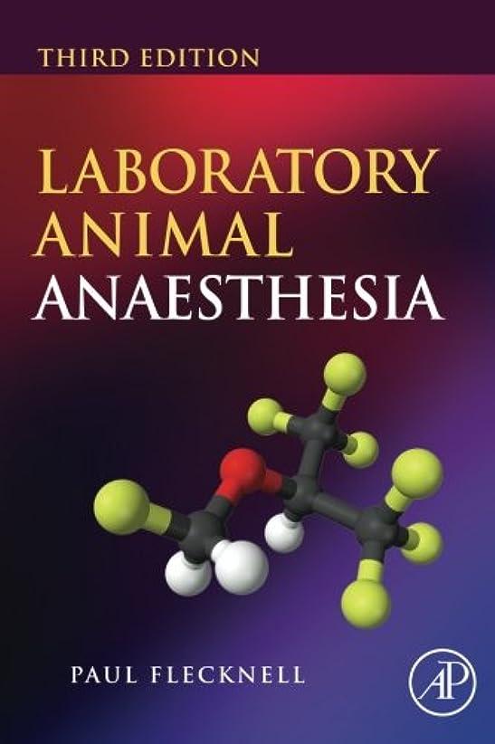 落ち着いた提案局Laboratory Animal Anaesthesia, Third Edition