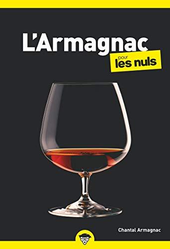 LArmagnac pour les Nuls, poche, 2ed éd.