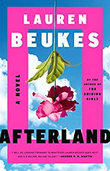 Afterland by [Lauren Beukes]